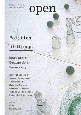 Open 24 Politics of Things (Paperback)