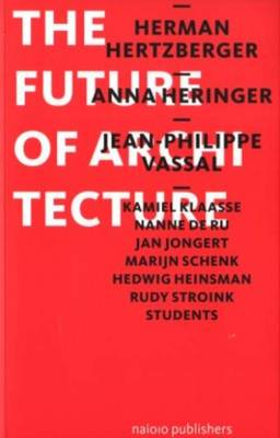 The Future of Architecture (Paperback)