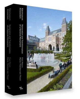 Rijksmuseum Amsterdam - Restoration and Transformation of a National Monument (Hardback)