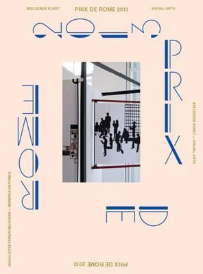 Prix De Rome 2013 (Paperback)