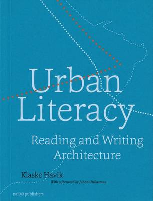 Urban Literacy - Reading and Writing Architecture (Paperback)