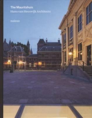 Hans Van Heeswijk - the Mauritshuis (Hardback)