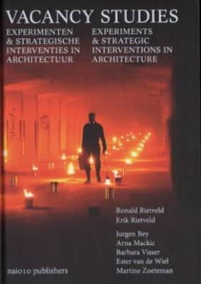 Vacancy Studies - Experiments and Strategic Interventions in Architecture (Hardback)