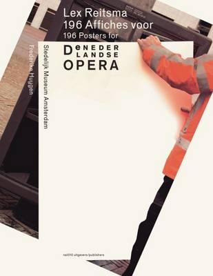 Lex Reitsma - 196 Posters for De Nederlandse Opera (Paperback)