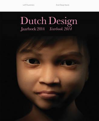 Dutch Design Yearbook 2014 (Paperback)