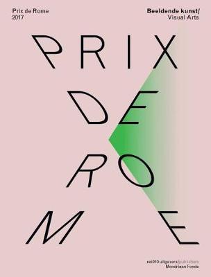 Prix De Rome 2017 Visual Arts (Paperback)