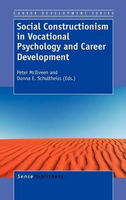 Social Constructionism in Vocational Psychology and Career Development - Career Development Series 4 (Hardback)