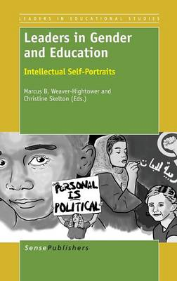Leaders in Gender and Education: Intellectual Self-Portraits - Leaders in Educational Studies 4 (Hardback)