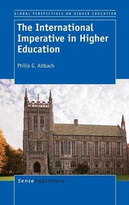 The International Imperative in Higher Education - Global Perspectives on Higher Education 27 (Hardback)