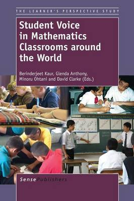 Student Voice in Mathematics Classrooms around the World - The Learner's Perspective Study 4 (Paperback)