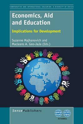 Economics, Aid and Education: Implications for Development - The World Council of Comparative Education Societies 8 (Paperback)
