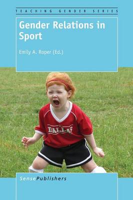 Gender Relations in Sport (Paperback)