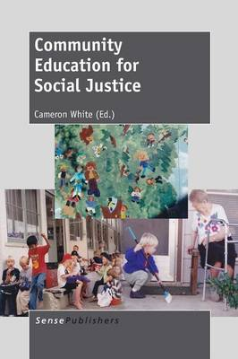 Community Education for Social Justice (Paperback)
