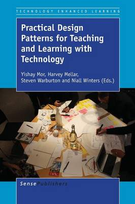 Practical Design Patterns for Teaching and Learning with Technology - Technology Enhanced Learning 8 (Paperback)
