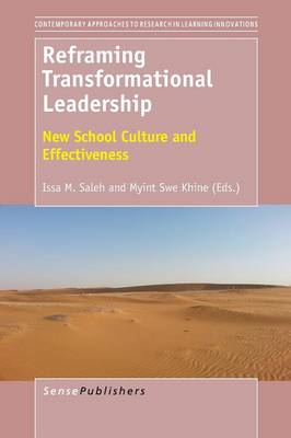 Reframing Transformational Leadership: New School Culture and Effectiveness - Contemporary Approaches to Research in Learning Innovations 8 (Paperback)