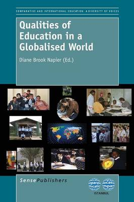 Qualities of Education in a Globalised World - The World Council of Comparative Education Societies 5 (Paperback)