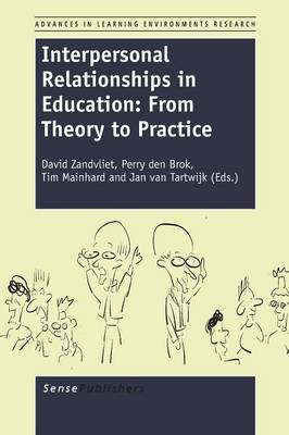 Interpersonal Relationships in Education: From Theory to Practice - Advances in Learning Environments Research 5 (Paperback)