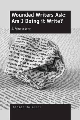 Wounded Writers Ask: Am I Doing It Write? (Paperback)