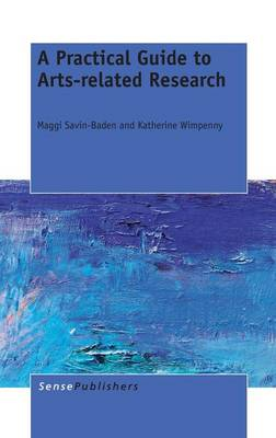 A Practical Guide to Arts-related Research (Hardback)