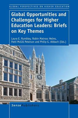 Global Opportunities and Challenges for Higher Education Leaders: Briefs on Key Themes - Global Perspectives on Higher Education 31 (Paperback)