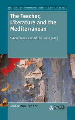 The Teacher, Literature and the Mediterranean (Hardback)