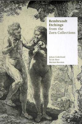 Rembrandt - Etchings from the Zorn Collections (Hardback)