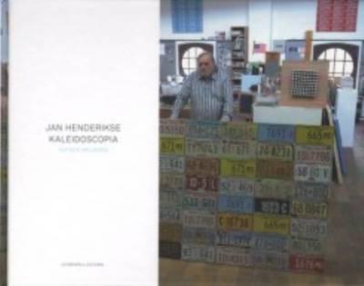 Jan Hendrikse - Kaleidoscopia (Hardback)