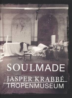 Jasper Krabbe - Soulmade. Tropenmuseum (Paperback)