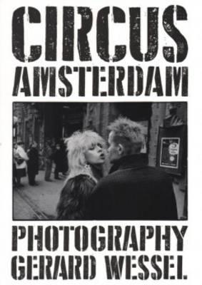Gerard Wessel - Circus Amsterdam (Paperback)