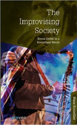 The Improvising Society: Social Order in a Boundless World (Paperback)