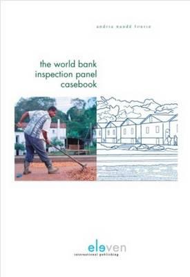 The World Bank Inspection Panel Casebook (Hardback)