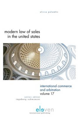 Modern Law of Sales in the United States - International Commerce and Arbitration (ICA) 17 (Hardback)