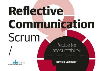 Reflective Communication Scrum: Recipe for Accountability (Paperback)