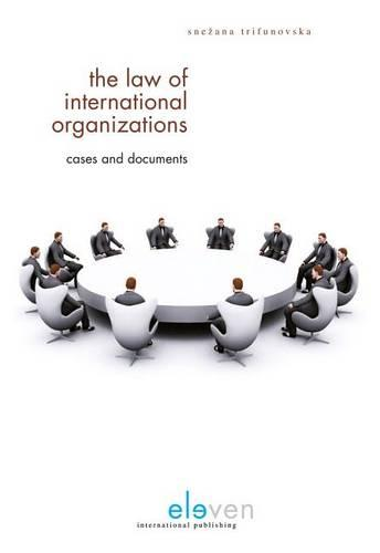The Law of International Organizations: Documents and Cases (Paperback)