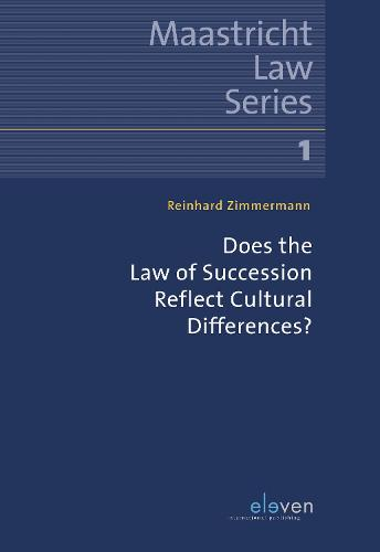 Does the Law of Succession Reflect Cultural Differences? - Maastricht Law 1 (Paperback)