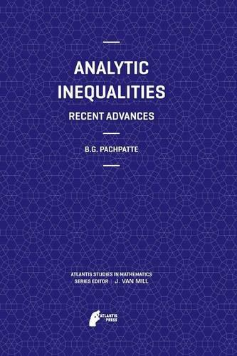 Analytic Inequalities: Recent Advances - Atlantis Studies in Mathematics 3 (Paperback)