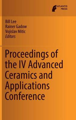 Proceedings of the IV Advanced Ceramics and Applications Conference (Hardback)