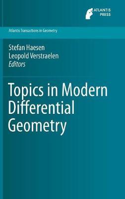 Topics in Modern Differential Geometry - Atlantis Transactions in Geometry 1 (Hardback)