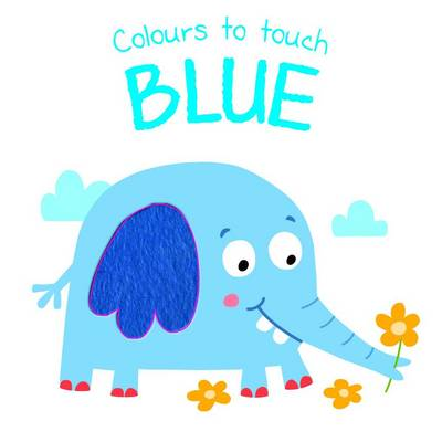 Colours to Touch: Blue (Board book)
