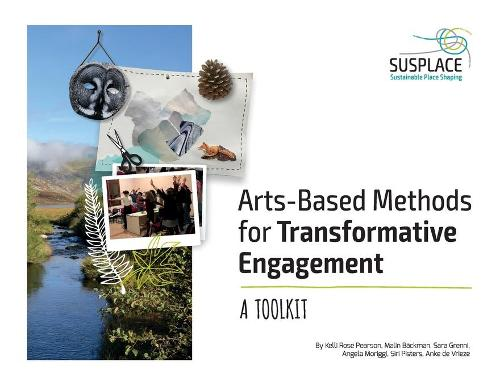 Arts-Based Methods for Transformative Engagement: A Toolkit (Paperback)