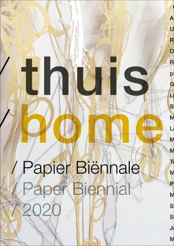 Thuis/Home. Paper Biennial 2020 (Paperback)