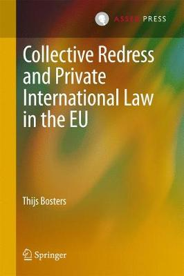 Collective Redress and Private International Law in the EU (Hardback)