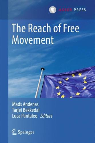 The Reach of Free Movement (Hardback)