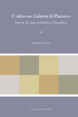 L'adversus Colotem di Plutarco: Storia di una Polemica Filosofica - Plutarchea Hypomnemata (Hardback)