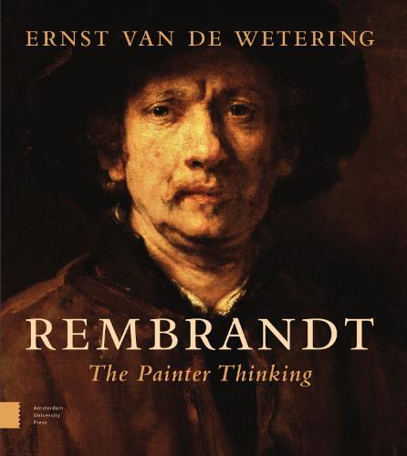 Rembrandt. The Painter Thinking (Hardback)