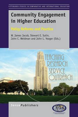 Community Engagement in Higher Education: Policy Reforms and Practice - Pittsburgh Studies in Comparative and International Education Series 3 (Paperback)