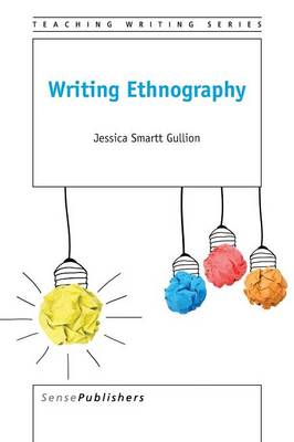 Writing Ethnography (Paperback)