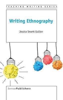 Writing Ethnography (Hardback)