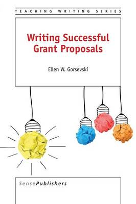 Writing Successful Grant Proposals - Teaching Writing 3 (Paperback)