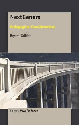 NextGeners: Pedagogical Considerations (Hardback)